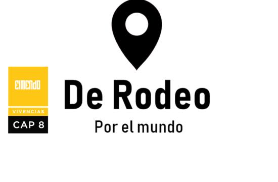 De Rodeo por el Mundo | Ganar dinero viajando